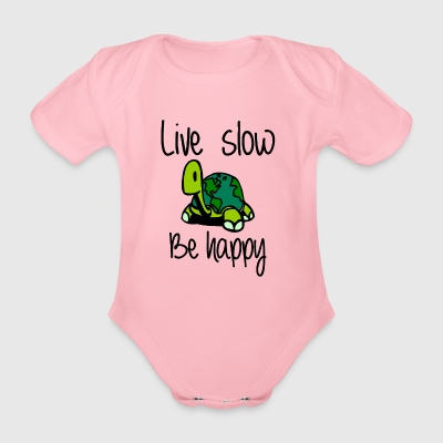 Live slow be happy - Organic Short-sleeved Baby Bodysuit