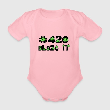 420 blaze it all day kiffen - Baby Bio-Kurzarm-Body