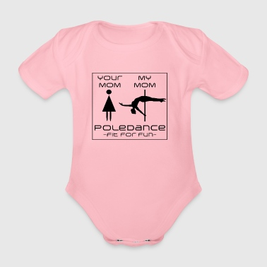 Your Mom Poledance - Organic Short-sleeved Baby Bodysuit