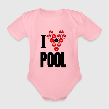 I love pool - Organic Short-sleeved Baby Bodysuit