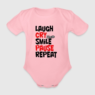 Laugh, cry, smile, pause, repeat... Lachen, weinen - Baby Bio-Kurzarm-Body
