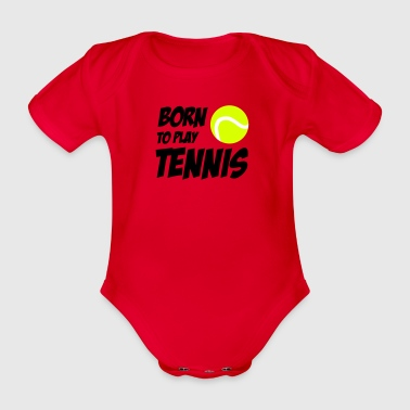 Born To Play Tennis - Baby bio-rompertje met korte mouwen