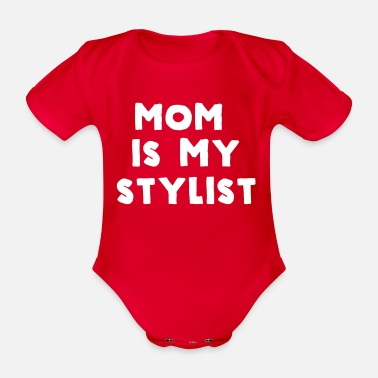 Mom is my stylist - Organic Short-Sleeved Baby Bodysuit