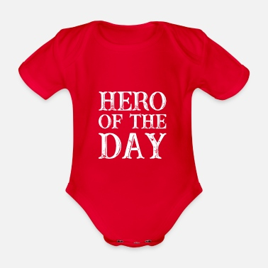 Big Daddy Hero of the Day - hero of the day - in white - Organic Short-sleeved Baby Bodysuit
