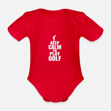 Keep Calm Crown Keep Calm and Play Golf Golfer Retirees - Organic Short-sleeved Baby Bodysuit