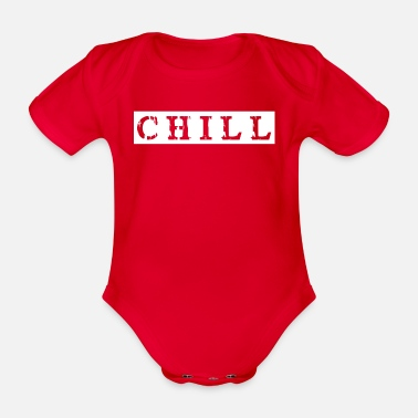 Chill chill chill chill out - Baby bio-rompertje met korte mouwen