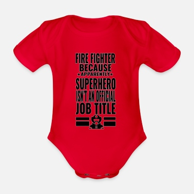 Save Fire Fighter - superhero - Organic Short-sleeved Baby Bodysuit
