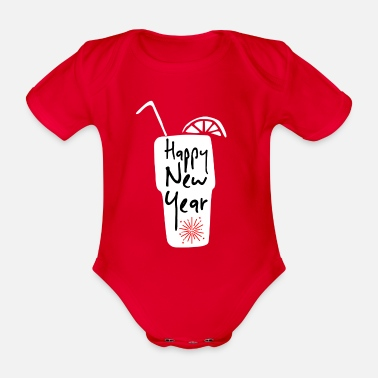 Happy New Year Happy New Year, Happy New Year, Happy New Year - Organic Short-Sleeved Baby Bodysuit