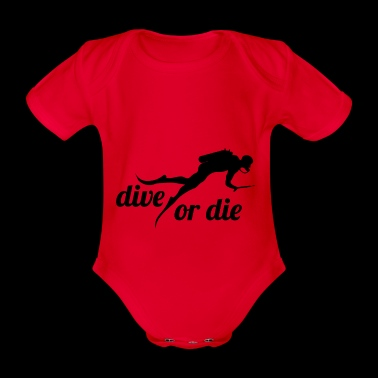 Divers dive dive or the diving gift - Organic Short-sleeved Baby Bodysuit