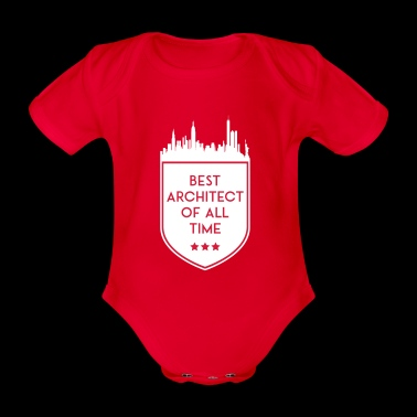 BEST ARCHITECT OF ALL TIME SHIELD - Organic Short-sleeved Baby Bodysuit