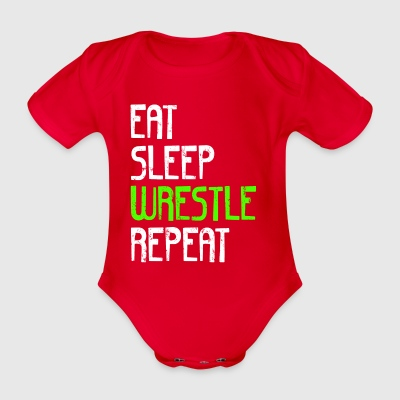 EAT SLEEP WRESTLE REPEAT - Baby Bio-Kurzarm-Body