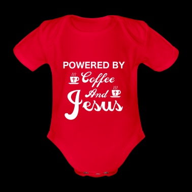 Powered By Coffee And Jesus - Organic Short-sleeved Baby Bodysuit