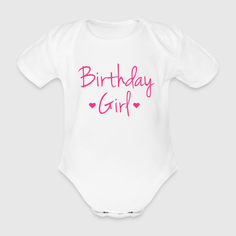 Birthday Girl - Organic Short-sleeved Baby Bodysuit