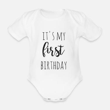 5998ecb75 it's my first birthday - Organic Short-Sleeved Baby Bodysuit