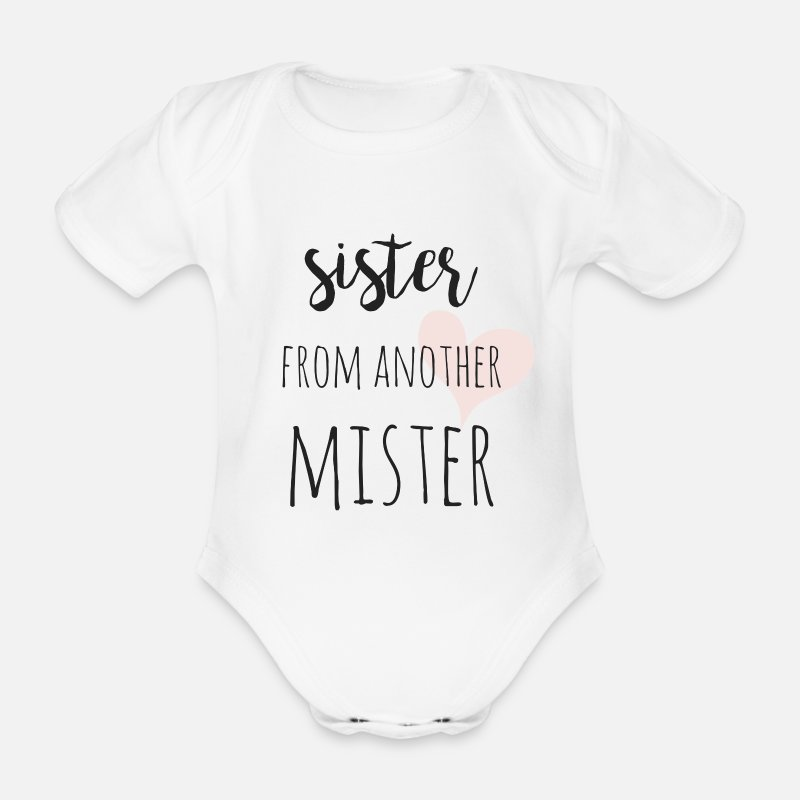 Birthday Baby Clothing - Sister from another Mister - Short-Sleeved Baby Bodysuit white