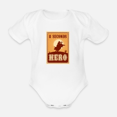 West Bull Riding 8 Seconds Hero Vintage Rodeo Retro Cow - Organic Short-Sleeved Baby Bodysuit