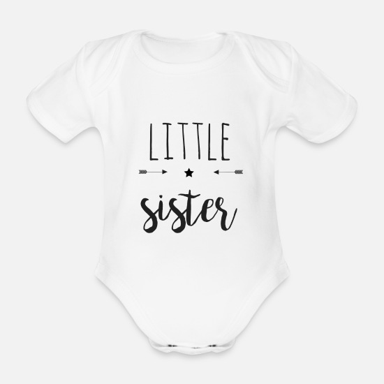Sister Baby Clothes - Little sister - Organic Short-Sleeved Baby Bodysuit white