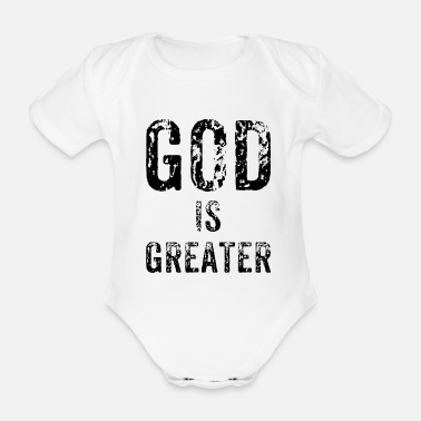Greater God is greater - Organic Short-Sleeved Baby Bodysuit