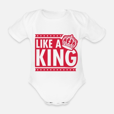 Like A Boss like_a_king1__f1 - Organic Short-Sleeved Baby Bodysuit