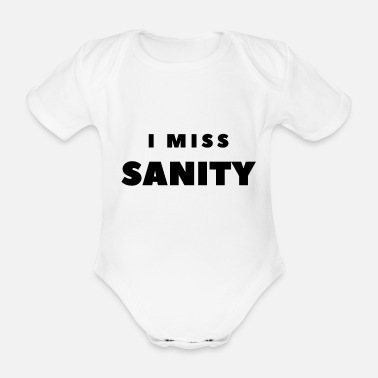 Miss I MISS SANITY (Black Text) - Organic Short-Sleeved Baby Bodysuit