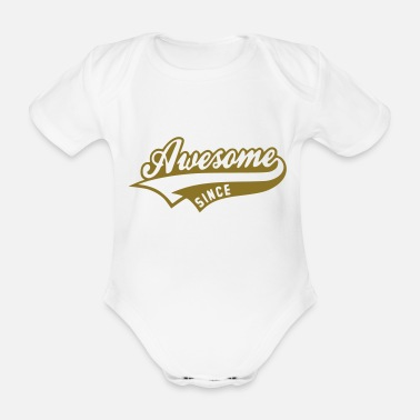 Awesom Since Awesome since - Baby Bio Kurzarmbody