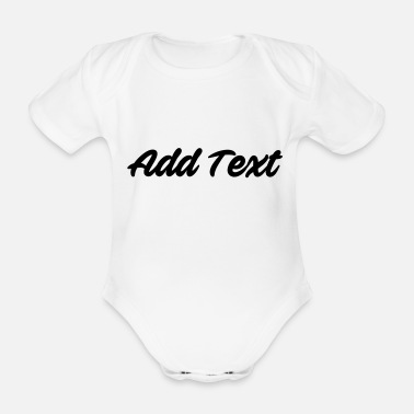 Text Add text / text black - Organic Short-Sleeved Baby Bodysuit