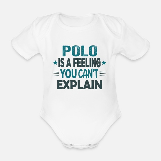 Gift Idea Baby Clothes - Nice Cool Funny Polo Polo Player Jokes Memes - Organic Short-Sleeved Baby Bodysuit white