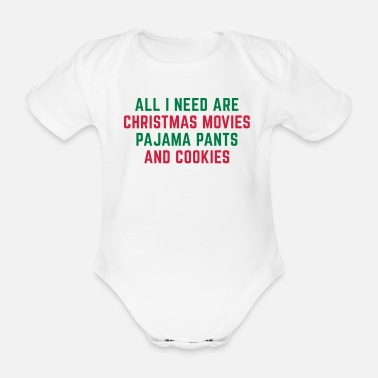 Movie Quote Christmas Movies Funny Quote - Organic Short-sleeved Baby Bodysuit