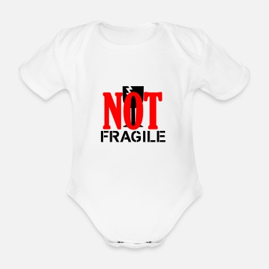 Fragile NOT Fragile! - Organic Short-sleeved Baby Bodysuit