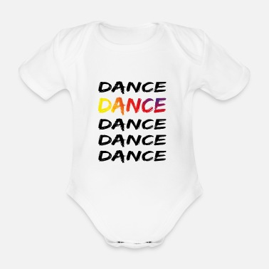 Dance Dance dance - Organic Short-Sleeved Baby Bodysuit