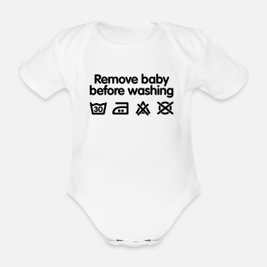 Funny Remove baby before washing - Organic Short-Sleeved Baby Bodysuit