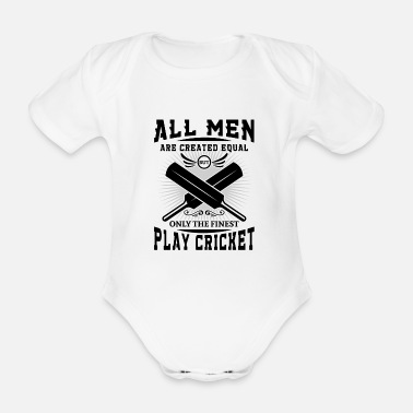 Real Men are created equal but the finest play cricket - Vauvan lyhythihainen body