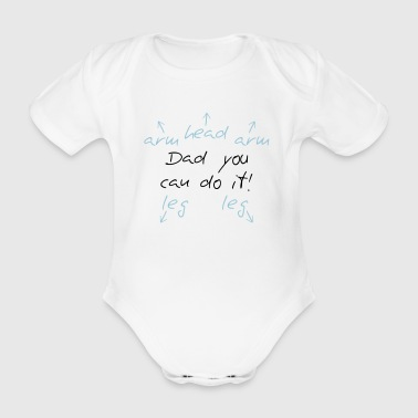 You can do it Dad - Organic Short-sleeved Baby Bodysuit