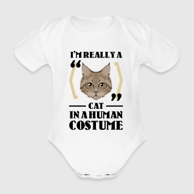 I'm really a Cat in a human costume - Baby Bio-Kurzarm-Body