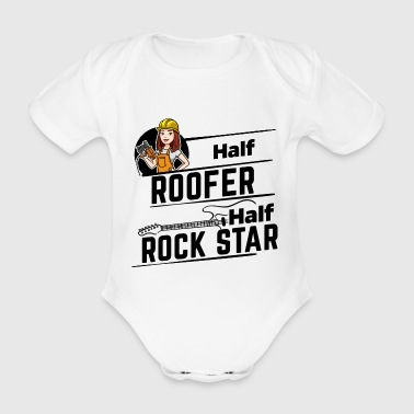 Female Roofer - Half Rock Star - Baby Bio-Kurzarm-Body
