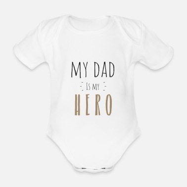 Hero My dad is my Hero - Baby Bio Kurzarmbody