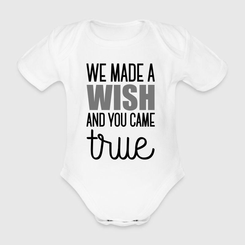 Babydesign: We made a wish and you came true - Baby Bio-Kurzarm-Body
