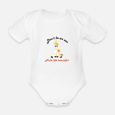 unicorn - don't be in it - Organic Short-Sleeved Baby Bodysuit