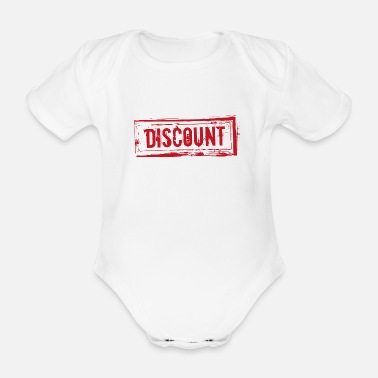 Discount Sign Say cool design gift provocative discount - Organic Short-Sleeved Baby Bodysuit
