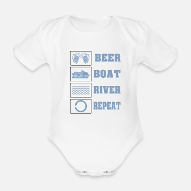 beer boat river repeat funny geschenk - Body Bébé bio manches courtes