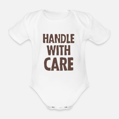 Handle Handle with care - Organic Short-Sleeved Baby Bodysuit