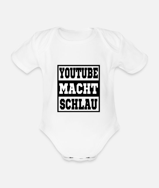 Youtube Trend Baby Bodys - Youtube macht schlau - Baby Bio Kurzarmbody Weiß