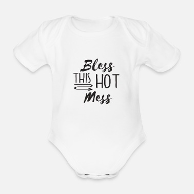Mess Hot Mess - Organic Short-Sleeved Baby Bodysuit