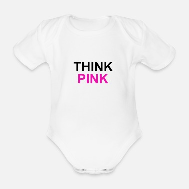 Think Pink Think pink - Organic Short-Sleeved Baby Bodysuit