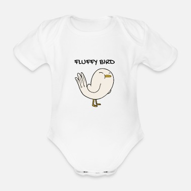 Fluffy Fluffy bird Fluffy bird - Organic Short-sleeved Baby Bodysuit
