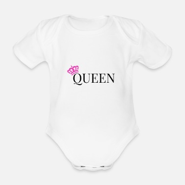 Queen Queen is Queen - Organic Short-Sleeved Baby Bodysuit