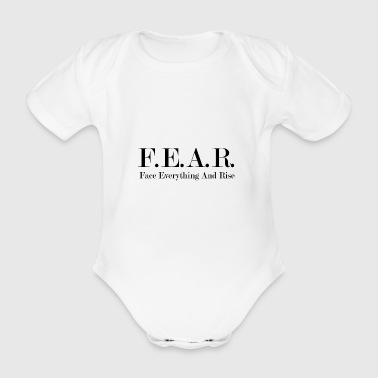 Fear Face Everything And Rise - Baby Bio-Kurzarm-Body