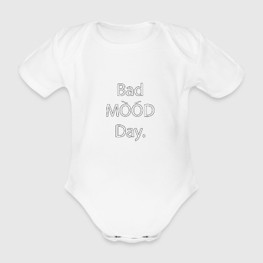 Bad Mood Day with eyebrows - bad mood - Organic Short-sleeved Baby Bodysuit