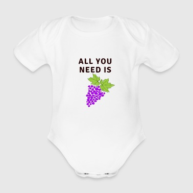 All You Need Is Grapes - Baby Bio-Kurzarm-Body