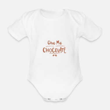 Chocolate Chocolate Chocolate Chocolate lovers - Organic Short-sleeved Baby Bodysuit